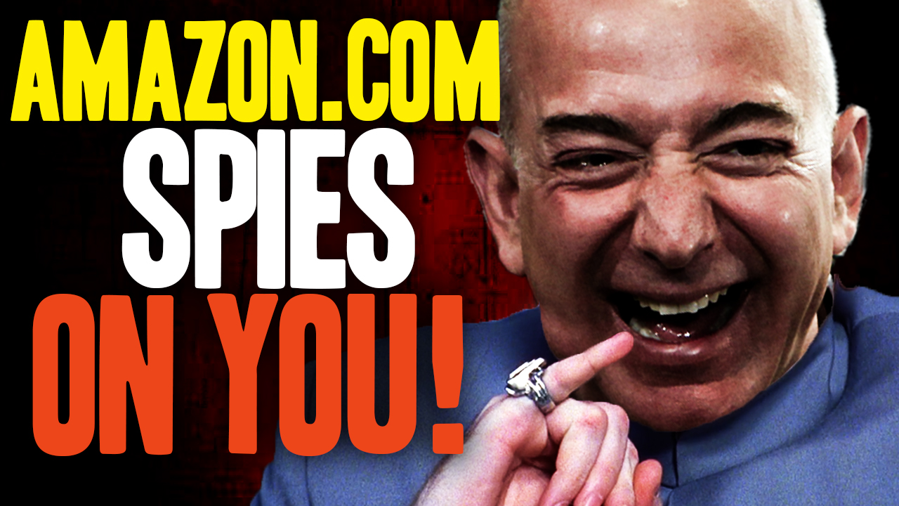 Image: New video details how Amazon.com SPIES on your most private thoughts, fetishes and conversations