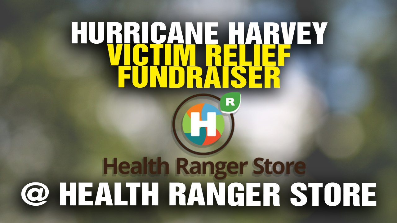 Image: Health Ranger Store fundraiser beats goal, raises $60,000+ for Hurricane Harvey victims
