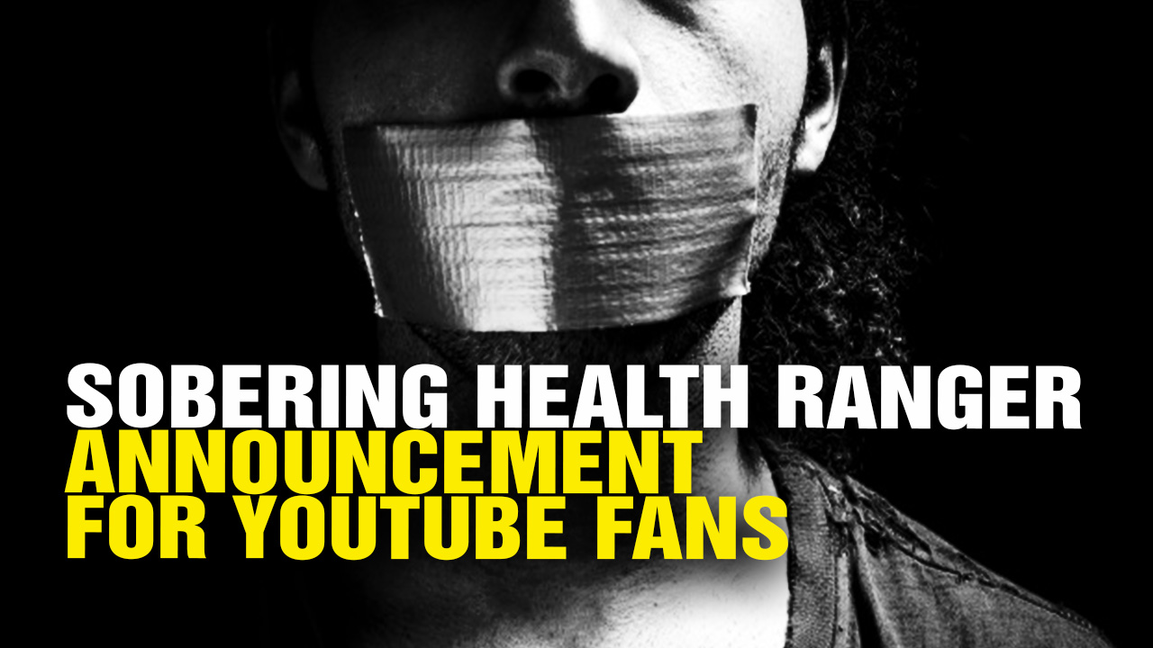 Image: YouTube deletes entire Health Ranger video channel; deletes over 1700 videos in latest politically motivated censorship purge (UPDATED)