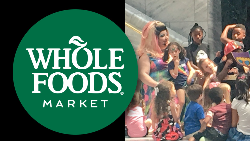 Image: Whole Foods sponsors Drag Queen Story Hour to indoctrinate children with perversion, pedophilia and transgenderism
